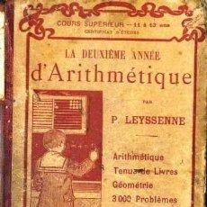Libros antiguos: LA DEUXIÈME ANNÉE D'ARITHMETIQUE (1913) LIBRO ESCOLAR. Lote 35672899