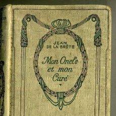 Libros antiguos: JEAN DE LA BRÈTE : MON ONCLE ET MON CURÉ (NELSON, C. 1920). Lote 35673310