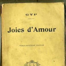 Libros antiguos: GYP : JOIES D'AMOUR (1914). Lote 35673352