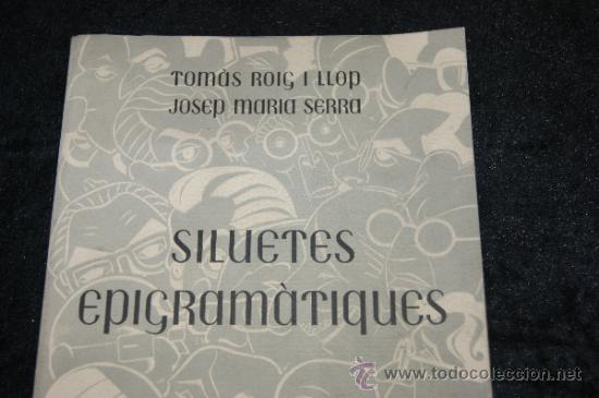 Libros antiguos: Libro numerado 25/300. Siluetes epigramatiques, volum II. Catalan. 1952. - Foto 2 - 35668701