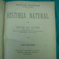 Libros antiguos: HISTORIA NATURAL. TOMO II POR ODON DE BUEN. Lote 35731219