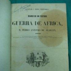 Libros antiguos: EJÉRCITO ESPAÑOL.GUERRA DE AFRICA POR PEDRO ANTONIO DE ALARCON Y ILUSTRADO POR GASPAR Y ROIG 1859. Lote 35732060