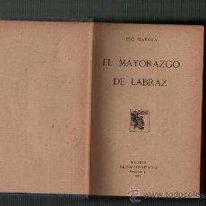 Libros antiguos: PIO BAROJA EL MAYORAZGO DE LABRAZ MADRID RENACIMIENTO 1913. Lote 35733771