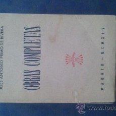 Libros antiguos: OBRAS COMPLETAS: JOSÉ ANTONIO PRIMO DE RIVERA. Lote 35743837