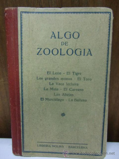 ALGO DE ZOOLOGÍA. LIBRERÍA MOLINS BARCELONA (Libros Antiguos, Raros y Curiosos - Ciencias, Manuales y Oficios - Otros)