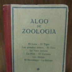 Libros antiguos: ALGO DE ZOOLOGÍA. LIBRERÍA MOLINS BARCELONA. Lote 35774768