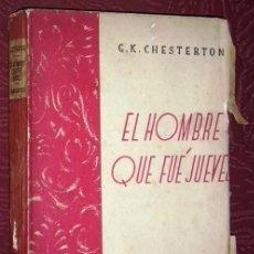 Libros antiguos: EL HOMBRE QUE FUE JUEVES (PESADILLA) POR G. K. CHESTERTON DE ED. S. CALLEJA EN MADRID S/F (1922). Lote 35787859