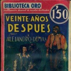 Libros antiguos: ALEJANDRO DUMAS : VEINTE AÑOS DESPUÉS TOMO II (MOLINO, 1934). Lote 35824381