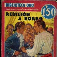 Libros antiguos: NORDHOFF Y HALL : REBELIÓN A BORDO (MOLINO, 1936) PRIMERA EDICIÓN. Lote 35824476