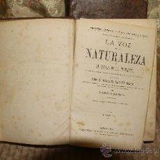 Libros antiguos: 2535- LA VOZ DE LA NATURALEZA. IGNACIO GARCIA MALO. EDIT. ESPASA. S/F. 2 TOMOS.. Lote 35852621