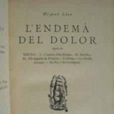 Libros antiguos: L'ENDEMÀ DEL DOLOR. LLOR, MIQUEL. Lote 35881242