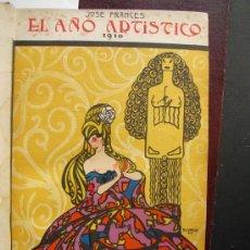 Libros antiguos: EL AÑO ARTISTICO 1916 JOSE FRANCES. Lote 35905019