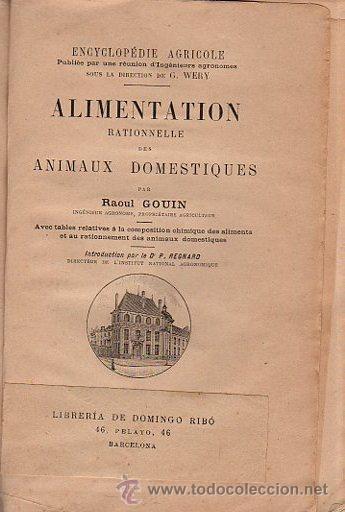 Libros antiguos: ENCYCLOPEDIE AGRICOLE, RAOUL GOUIN, ALIMENTATION, PARIS, BAILLIERE Y FILS - Foto 2 - 35907146