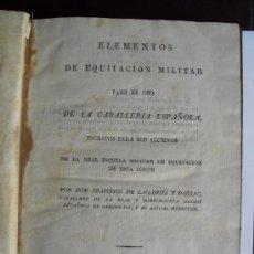 Libros antiguos: 1819 ELEMENTOS DE EQUITACION MILITAR IMPRENTA REAL PRIMERA EDICION. Lote 35915478