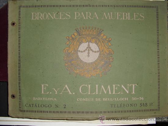 PRINCIPIOS SIGLO XX BRONCES PARA MUEBLES E. Y A. CLIMENT (Libros Antiguos, Raros y Curiosos - Bellas artes, ocio y coleccionismo - Otros)