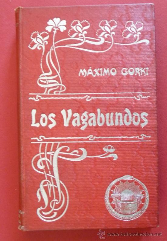 LOS VAGABUNDOS. MÁXIMO GORKI (Libros antiguos (hasta 1936), raros y curiosos - Literatura - Narrativa - Otros)