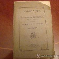 Libros antiguos: (564) CUADROS VIEJOS. Lote 36002743