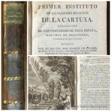 Libros antiguos: PRIMER INSITUTO DE LA CARTUXA. FUNDACIONES DE LOS CONVENTOS DE ESPAÑA. 1792. VER DESCRIPCIÓN.. Lote 36008453