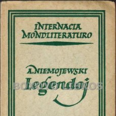Libros antiguos: A. NIEMOJEWSKI. LEGENDOJ. KUN PERMESO DE LA AUTORO EL LA POLA ORIGINALO TRADUKIS B. KUHL. ESPERANTO. Lote 36016837