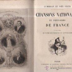 Old books - DUMERSAN ET NOËL SÉGUR, CHANSONS NATIONALES ET POPULAIRES DE FRANCE, PARIS, DE GARNIER FRERES 1866 - 36041040