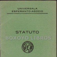 Libros antiguos: UNIVERSALA ESPERANTO-ASOCIO. STATUTO. ANTVERPENO, 1929. Lote 36129790
