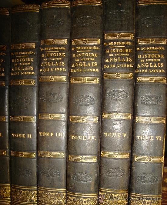 Libros antiguos: HISTOIRE DE L´EMPIRE ANGLAIS DANS L´INDE, BARCHOU DE PENHOËN, 6TMS, PARIS, LIB. DE LADRANGE 1840 - Foto 11 - 36005975