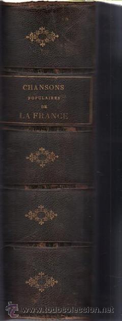 Libros antiguos: DUMERSAN ET NOËL SÉGUR, CHANSONS NATIONALES ET POPULAIRES DE FRANCE, PARIS, DE GARNIER FRERES 1866 - Foto 13 - 36041040