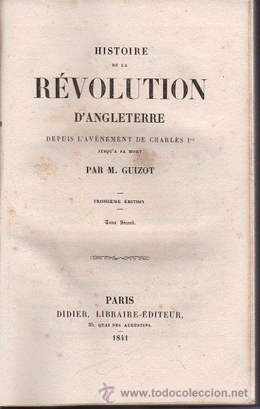 Libros antiguos: HISTOIRE DE LA REVOLUTION D´ANGLETERRE, GUIZOT, 2 TMS, DIDIER, PARIS 1841 - Foto 7 - 36039300