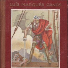 Libros antiguos: EL PIRATA EDITORIAL ARALUCE ILUSTRADO POR PENAGOS . Lote 36030925