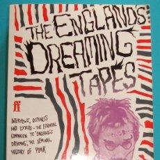 Libros antiguos: THE ENGLANDS DREAMING TAPES, JON SAVAGE . Lote 36037177