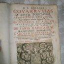 Libros antiguos: ENUCLEATUS ET AUCTUS PRACTICIS IN QUAESTIONIBUS PER DIDACUM YBAÑEZ DE FARIA GADITANUM PRAEPOTENTIS C. Lote 36039630
