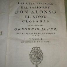 Libros antiguos: LAS SIETE PARTIDAS DEL SABIO REY DON ALONSO EN NONO GLOSADAS POR EL LICENCIADO GREGORIO LÓPEZ. Lote 36040843