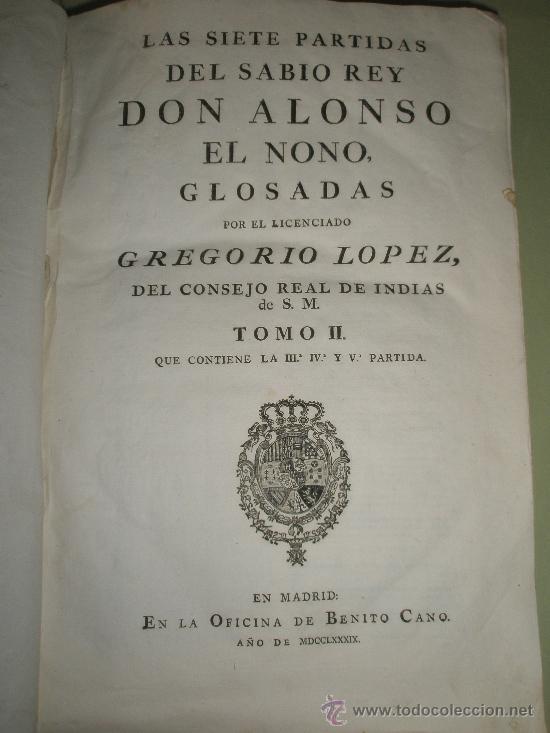 Libros antiguos: Las Siete Partidas del sabio Rey Don Alonso en Nono glosadas por el licenciado Gregorio López - Foto 3 - 36040843