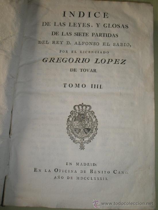 Libros antiguos: Las Siete Partidas del sabio Rey Don Alonso en Nono glosadas por el licenciado Gregorio López - Foto 5 - 36040843