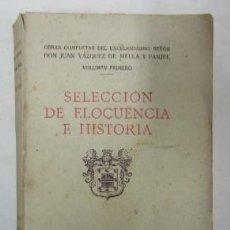SELECCION DE ELOCUENCIA E HISTORIA - VOLUMEN I - AÑO 1931