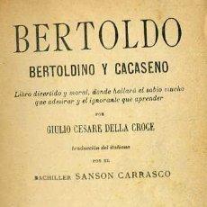Libros antiguos: DELLA CROCE : BERTOLDO, BERTOLDINO Y CACASENO (MAUCCI, 1906). Lote 36060459