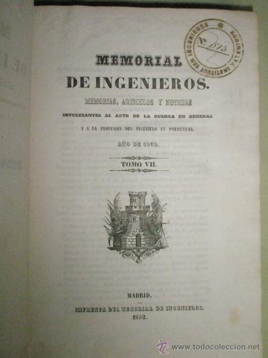 Libros antiguos: Memorial de Ingenieros (1852, Tomo VII): Memorias, artículos y noticias interesantes al arte de la - Foto 2 - 36123453