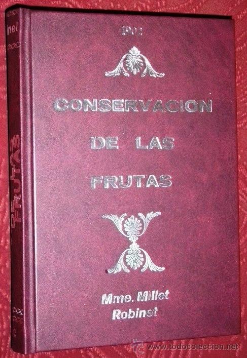 CONSERVACIÓN DE LAS FRUTAS POR MME. MILLET ROBINET DE IMPRENTA DE LA IRRADIACIÓN EN MADRID 1902 (Libros Antiguos, Raros y Curiosos - Cocina y Gastronomía)