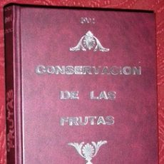 Libros antiguos: CONSERVACIÓN DE LAS FRUTAS POR MME. MILLET ROBINET DE IMPRENTA DE LA IRRADIACIÓN EN MADRID 1902. Lote 36081382