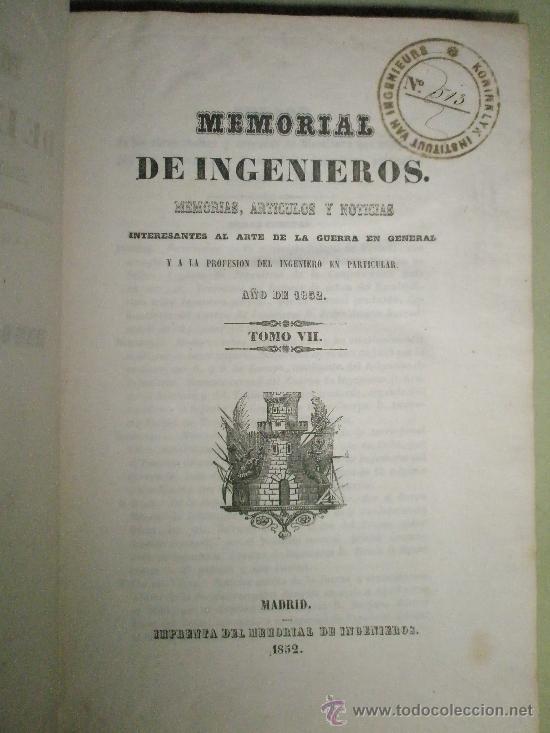 MEMORIAL DE INGENIEROS (1852, TOMO VII): MEMORIAS, ARTÍCULOS Y NOTICIAS INTERESANTES AL ARTE DE LA (Libros Antiguos, Raros y Curiosos - Historia - Otros)
