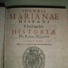 Libros antiguos: MARIANA, JUAN DE: HISTORIAE DE REBUS HISPANIAE. LIBRI XXX (1605-1619). Lote 36130254