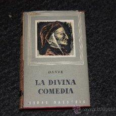 Libros antiguos: LA DIVINA COMEDIA *DANTE ALIGHIERI *OBRAS MAESTRAS *AÑO 1956-EDITORIAL IBERIA . Lote 36183249