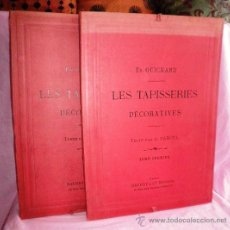 Libros antiguos: LOS TAPICES DECORATIVOS - ED. GUICHARD - AÑO 1910 - MONUMENTAL OBRA ILUSTRADA DE BELLAS LAMINAS.. Lote 36226650