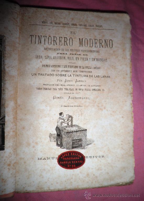 EL TINTORERO MODERNO - JORGE JARMAIN - AÑO 1879 - ILUSTRADO. (Libros Antiguos, Raros y Curiosos - Ciencias, Manuales y Oficios - Otros)
