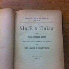 Libros antiguos: VIAJE A ITALIA. GOETHE. TOMOI. Lote 36237322