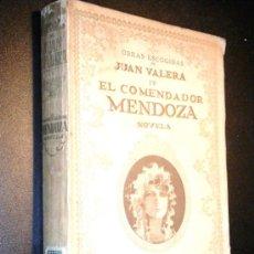 Alte Bücher - El comendador Mendoza. Novela. / Valera, Juan - 36299320