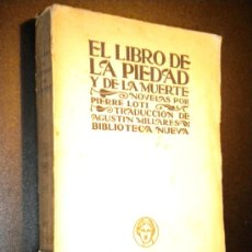 Libros antiguos: EL LIBRO DE LA PIEDAD Y DE LA MUERTE / LOTI, PIERRE. Lote 36300354