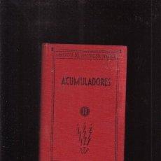 Libros antiguos: ACUMULADORES / AUTOR: FRANCISCO VILLAVERDE -EDITA: ESPASA CALPE, S.A. 1933. Lote 36381383
