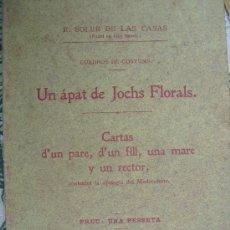 Libros antiguos: UN ÀPAT DE JOCHS FLORALS. SOLER DE LAS CASAS, E.. Lote 36402610
