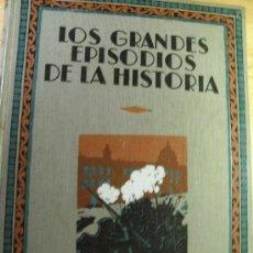 Libros antiguos: LOS GRANDES EPISODIOS DE LA HISTORIA – 1932- LA NOCHE ROJA – LENIN – STALIN. Lote 36491080